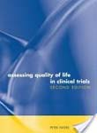 Assessing Quality of Life in Clinical Trials: Methods and Practice