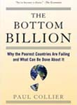 The Bottom Billion: Why the Poorest Countries are Failing and What Can