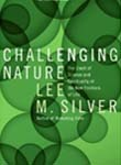 Challenging Nature: The Clash of Science and Spirituality at the New F
