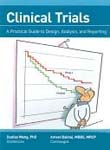 Clinical Trials: A Practical Guide to Design, Analysis, and Reporting