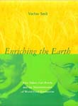 Enriching the Earth: Fritz Haber, Carl Bosch, and the Transformation o