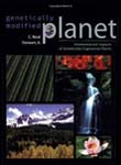 Genetically Modified Planet: Environmental Impacts of Genetically Engi