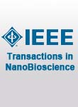 IEEE Transactions on NanoBioscience