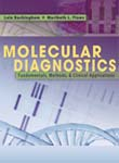 Molecular Diagnostics: Fundamentals, Methods and Clinical Applications