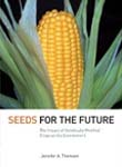 Seeds for the Future: The Impact of Genetically Modified Crops on the