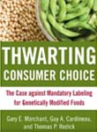 Thwarting Consumer Choice: The Case against Mandatory Labeling for Gen