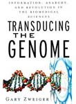 Transducing the Genome: Information, Anarchy, and Revolution in The Bi