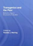 Transgenics and the Poor; Biotechnology in Development Studies